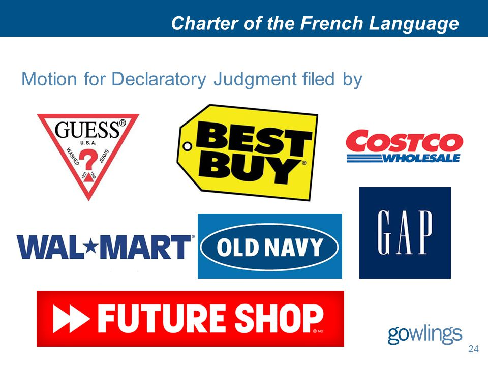 Charter of the French Language Motion for Declaratory Judgment filed by 24