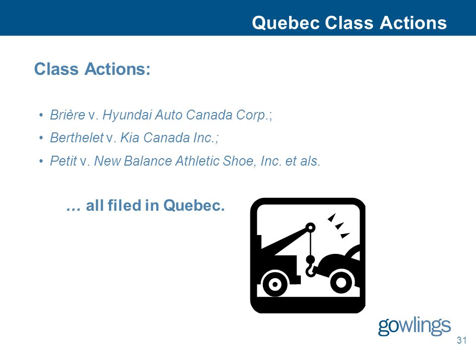 Quebec Class Actions Class Actions: Brière v. Hyundai Auto Canada Corp.; Berthelet v.
