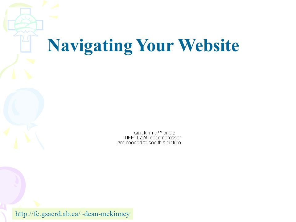 Navigating Your Website http://resources.gsacrd.ab.caSee Buttons.