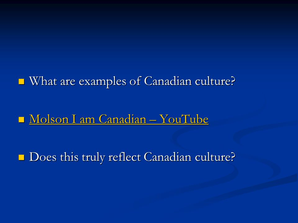 What are examples of Canadian culture? What are examples of Canadian culture? Molson I am Canadian – YouTube Molson I am Canadian – YouTube Molson I a