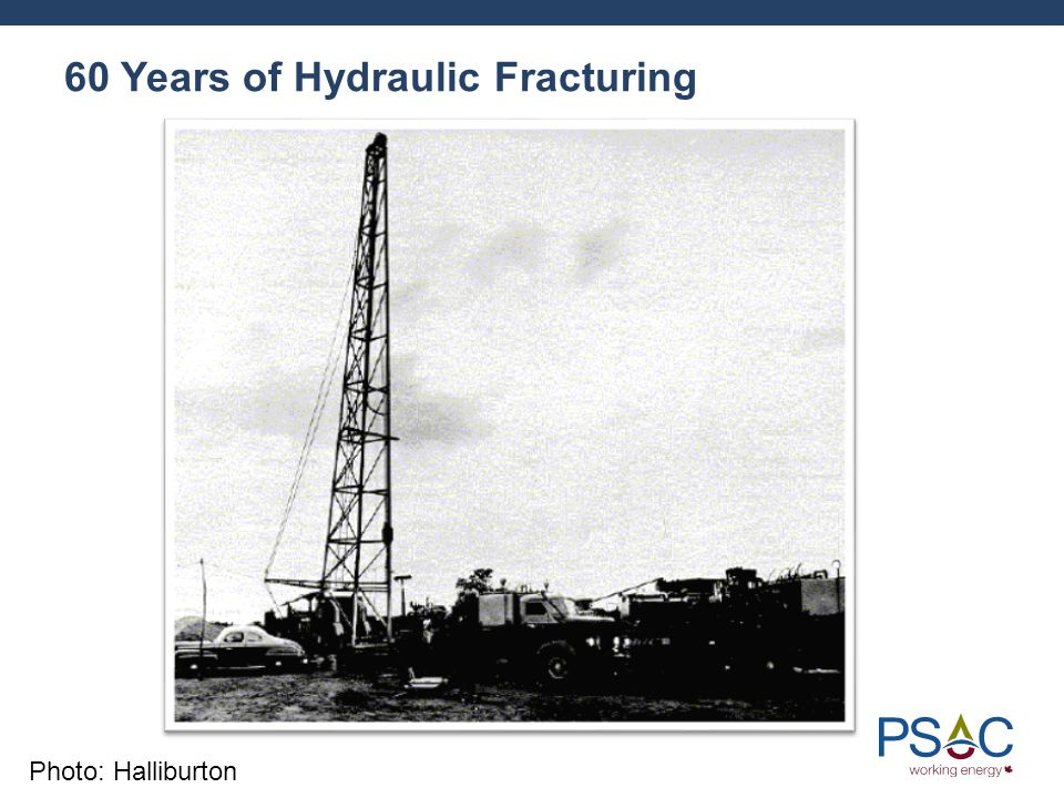 60 Years of Hydraulic Fracturing Photo: Halliburton