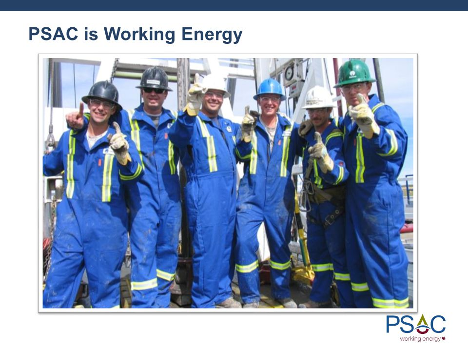 PSAC is Working Energy