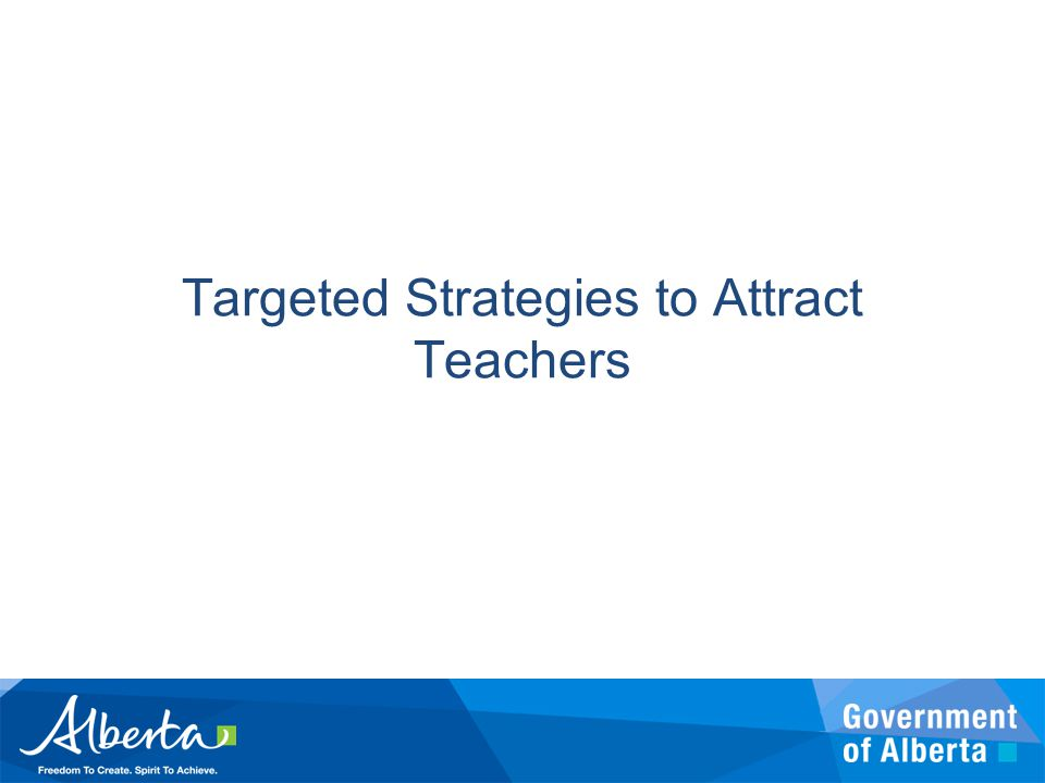 Targeted Strategies to Attract Teachers
