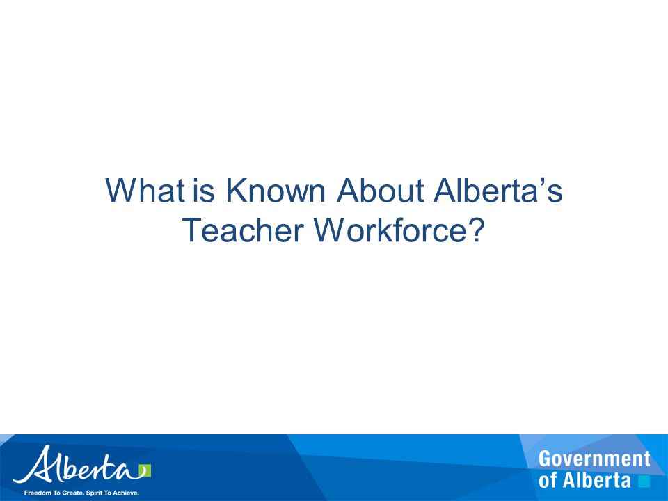 What is Known About Alberta's Teacher Workforce