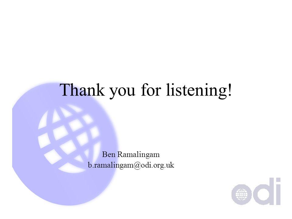 Thank you for listening! Ben Ramalingam b.ramalingam@odi.org.uk