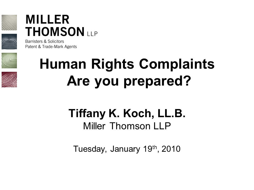 Human Rights Complaints Are you prepared. Tiffany K.