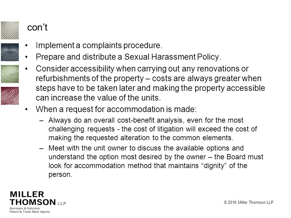 © 2010 Miller Thomson LLP con't Implement a complaints procedure.