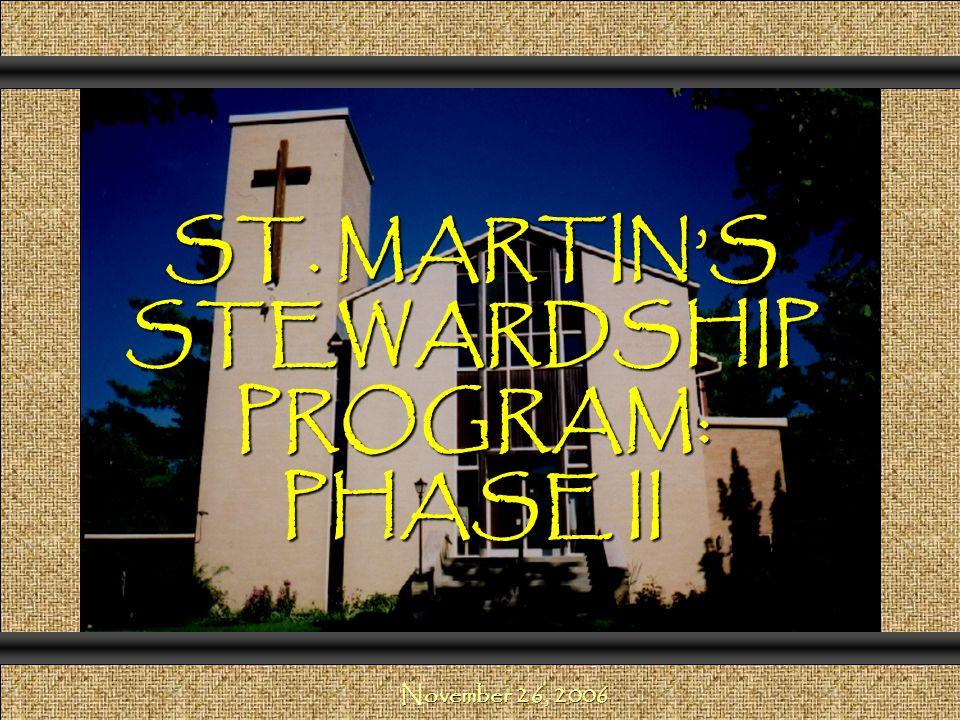 ST. MARTIN'S STEWARDSHIP PROGRAM: PHASE II Comunicación y Gerencia November 26, 2006