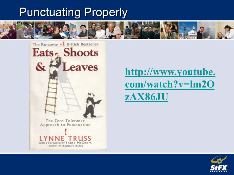 Punctuating Properly   com/watch v=lm2O zAX86JU