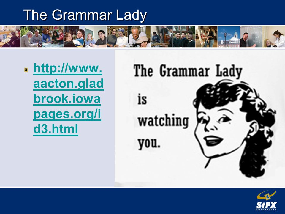The Grammar Lady   aacton.glad brook.iowa pages.org/i d3.html