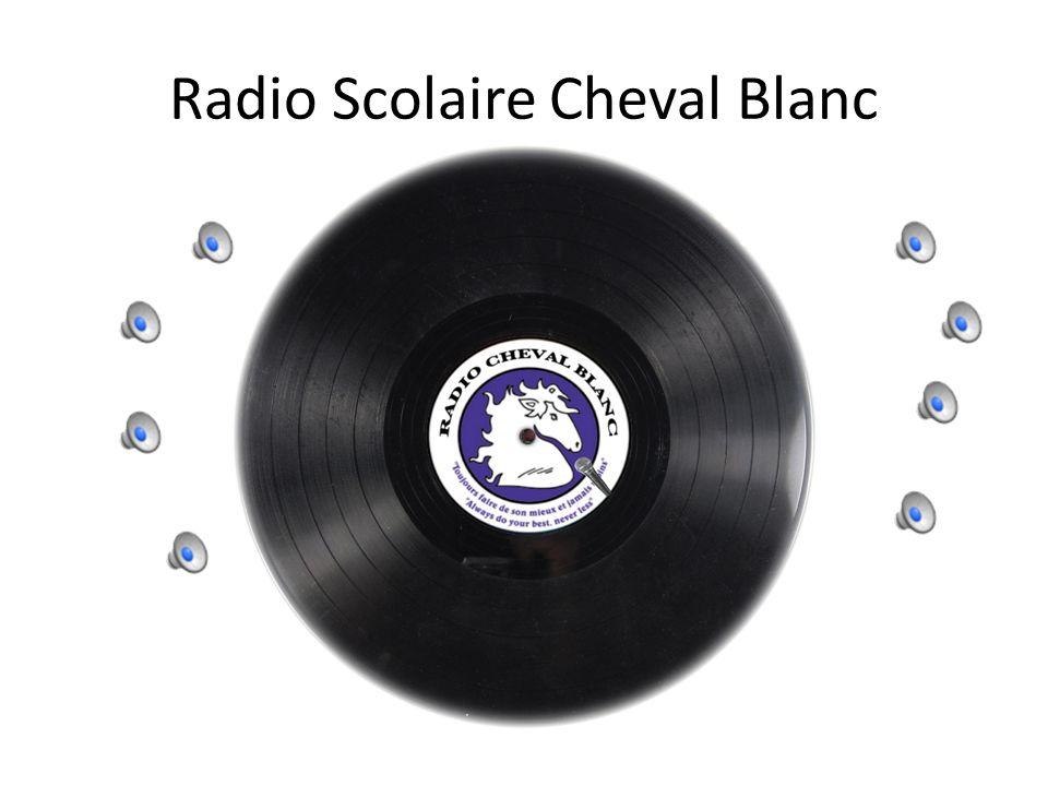 Radio Scolaire Cheval Blanc