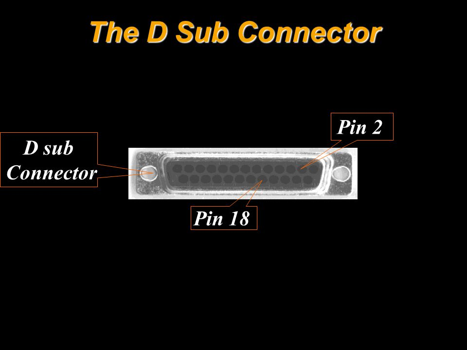 The D Sub Connector Pin 2 Pin 18 D sub Connector