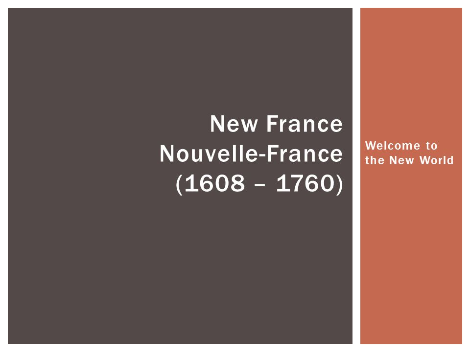 WHERE IS NEW FRANCE?