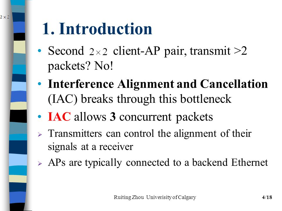 1. Introduction Second client-AP pair, transmit >2 packets.