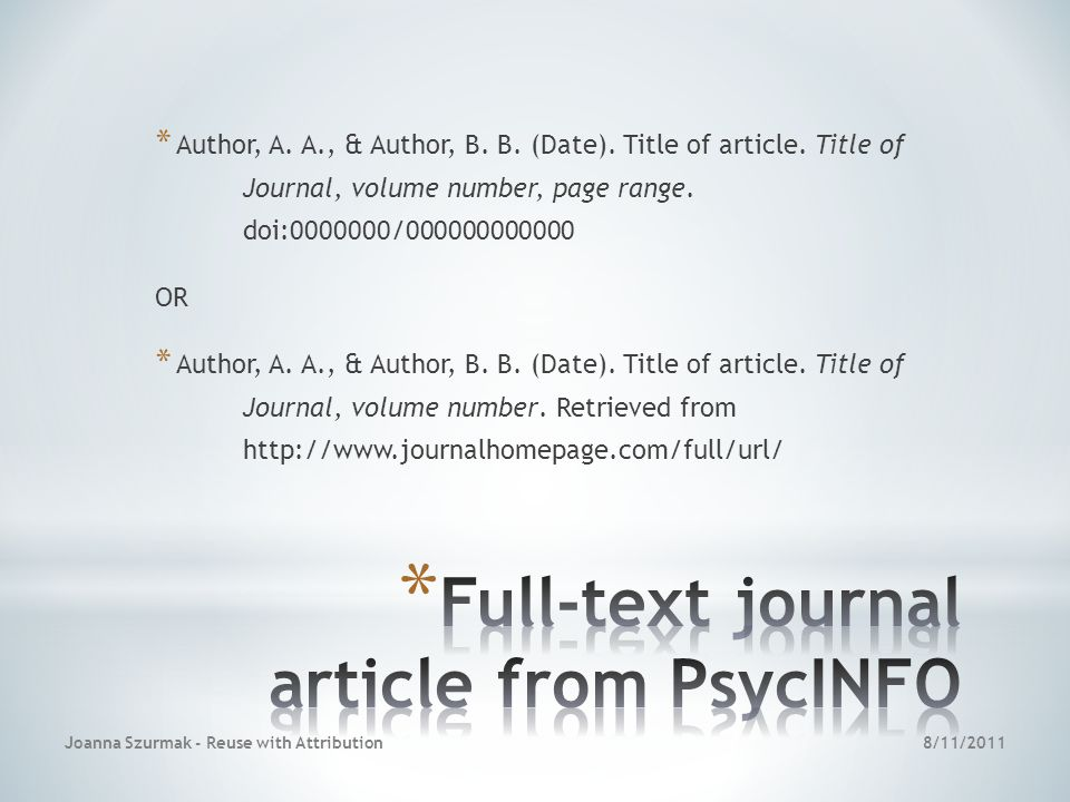 * Author, A. A., & Author, B. B. (Date). Title of article.