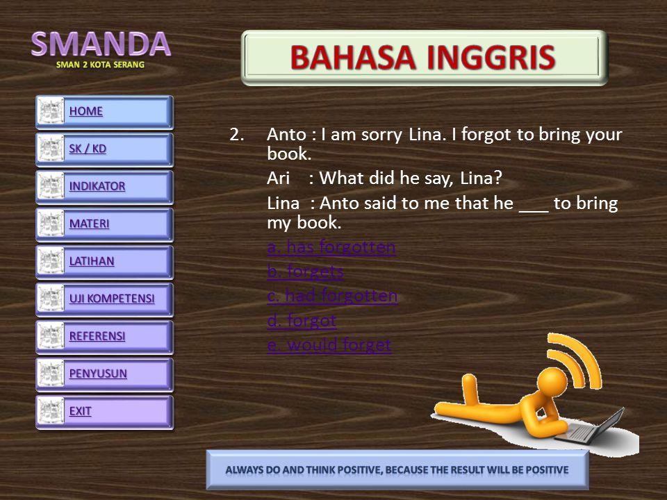 2.Anto : I am sorry Lina.I forgot to bring your book.