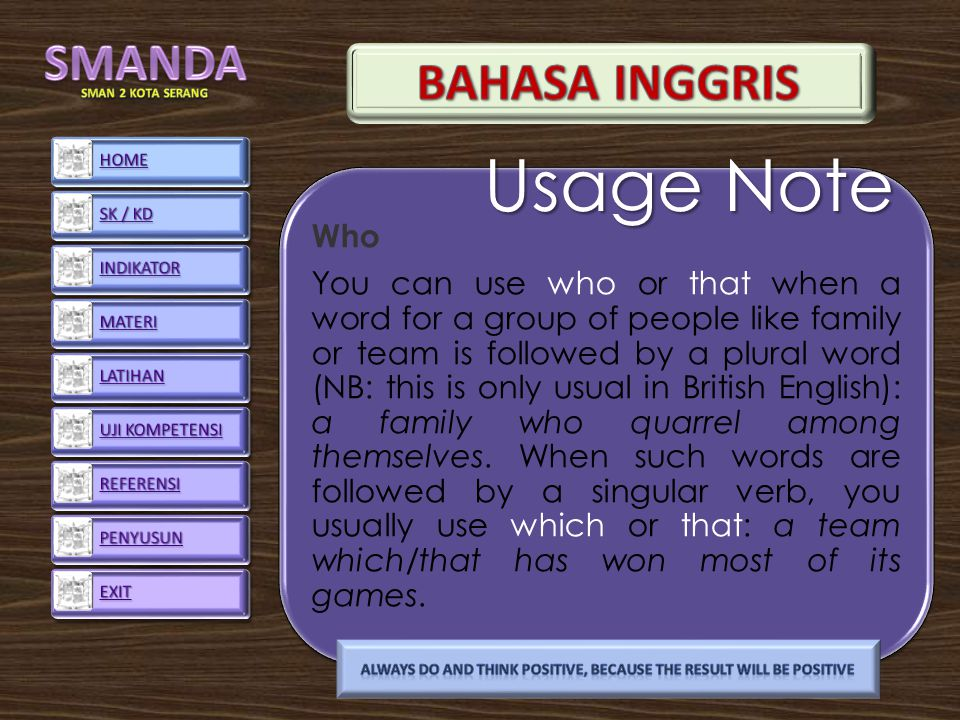 Who You can use who or that when a word for a group of people like family or team is followed by a plural word (NB: this is only usual in British English): a family who quarrel among themselves.