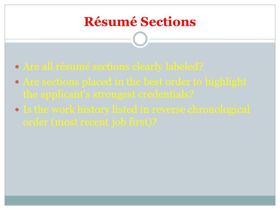 Résumé Sections Are all résumé sections clearly labeled.
