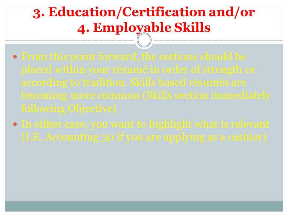 3. Education/Certification and/or 4.