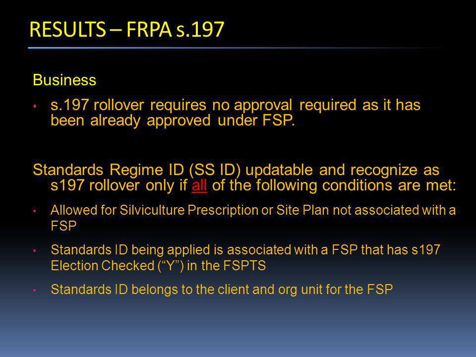 Business s.197 rollover requires no approval required as it has been already approved under FSP.