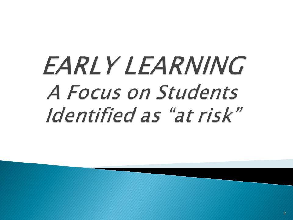 GOAL 1: TO IMPROVE ABORIGINAL STUDENTS' SUCCESS IN SCHOOL DISTRICT NO.