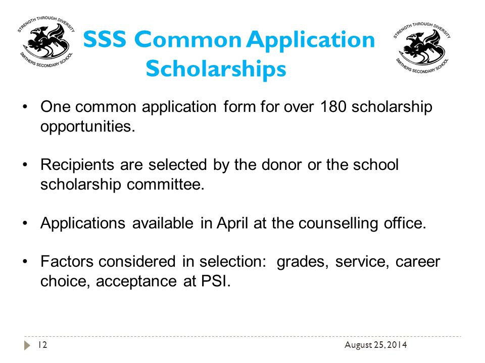 August 25, One common application form for over 180 scholarship opportunities.