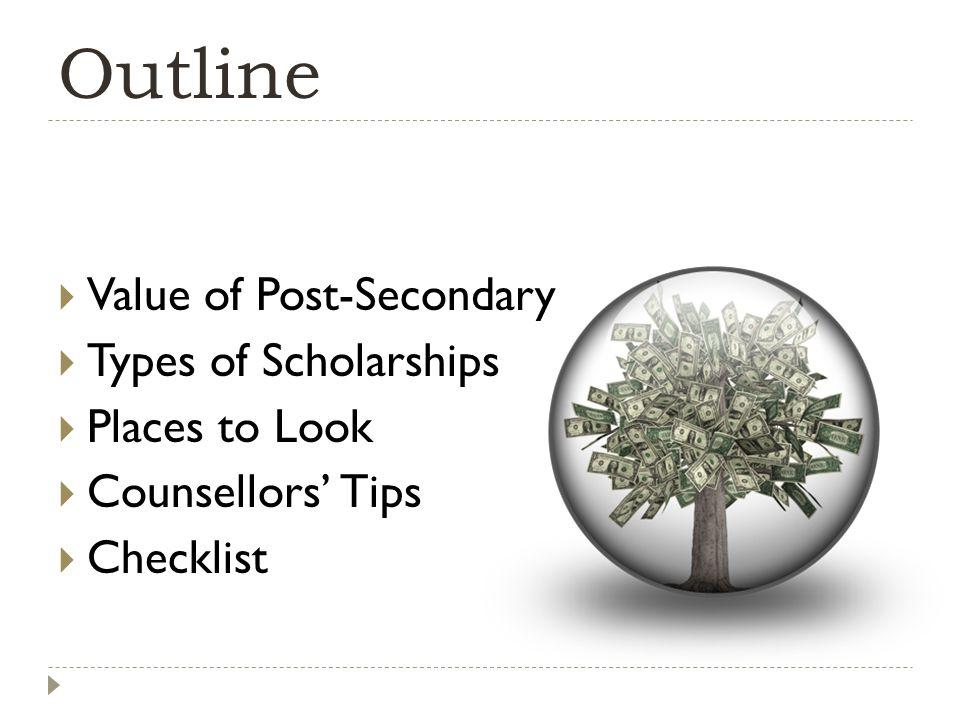 # 9 –Build On Your Strengths and Be Creative What else do scholarship committees look for.