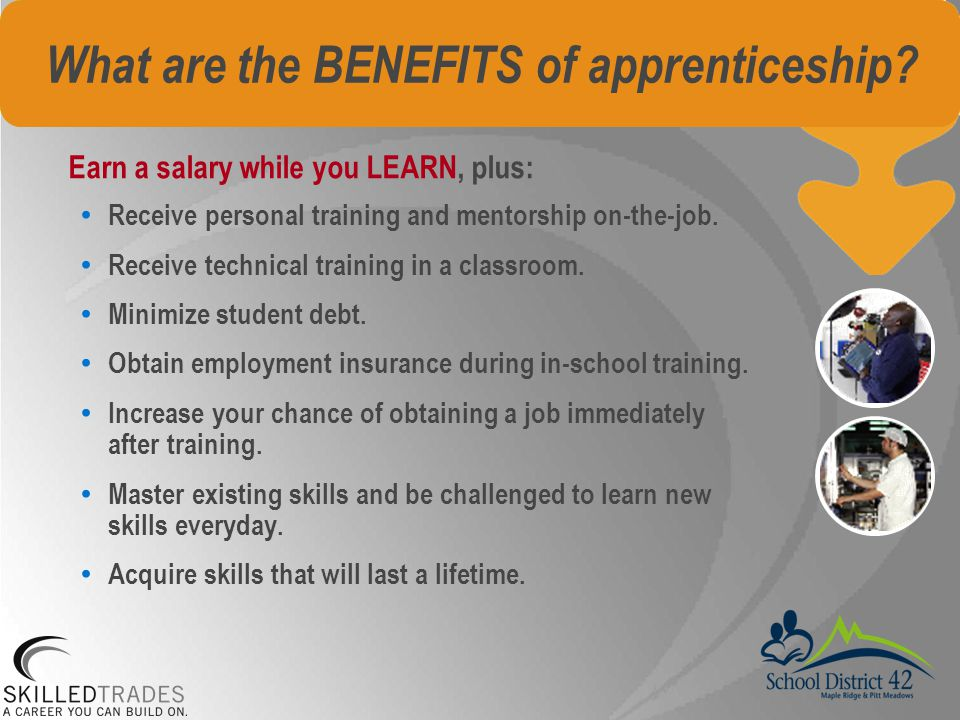 What are the BENEFITS of apprenticeship.