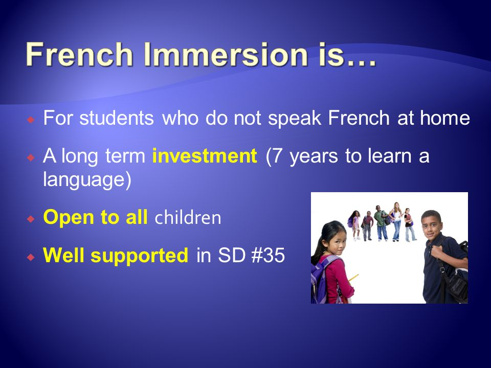  has studied in French from grades K-12 OR 6-12  has a bilingual Dogwood certificate  is functionally bilingual  qualifies for international certification