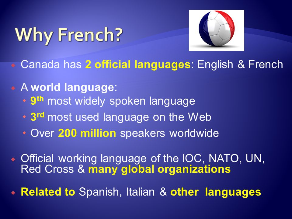  Stay in touch  Get involved  Learn the language with your child  CPF: Canadian Parents for French  Summer camps