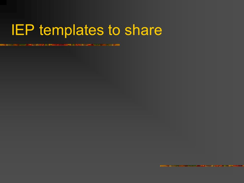 IEP templates to share