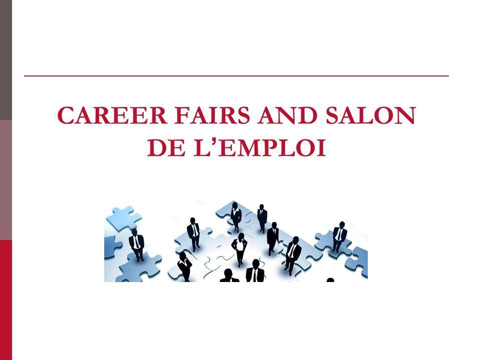 CAREER FAIRS AND SALON DE L'EMPLOI