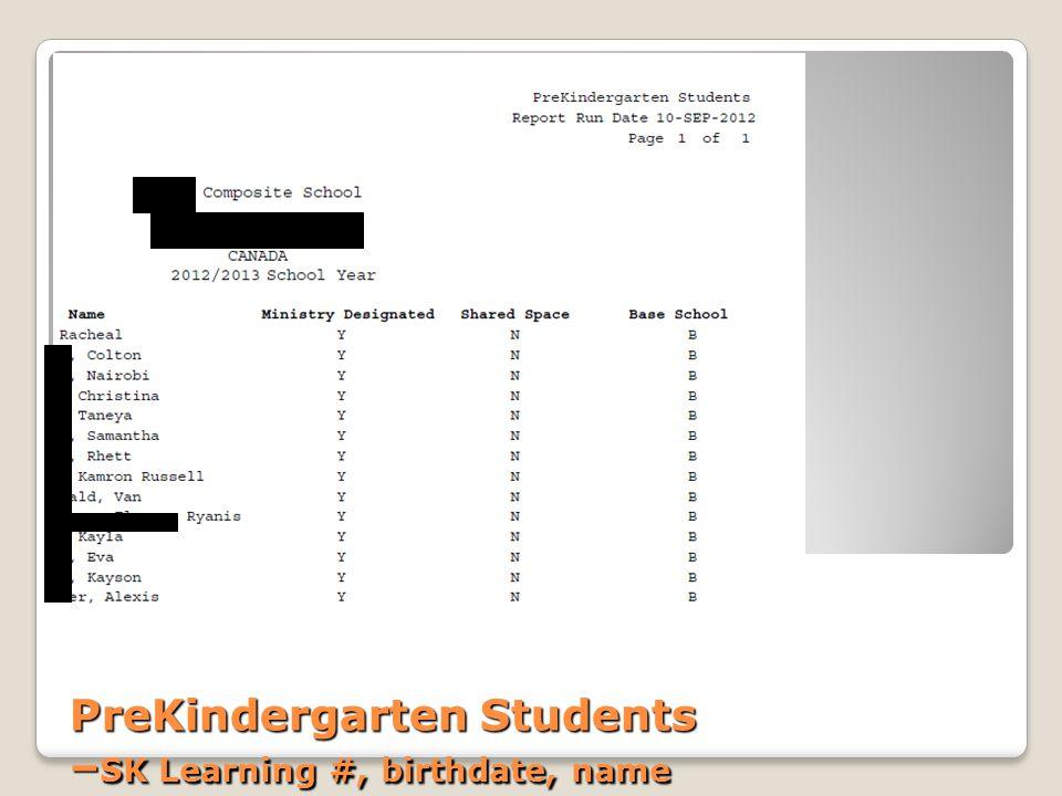 PreKindergarten Students – SK Learning #, birthdate, name