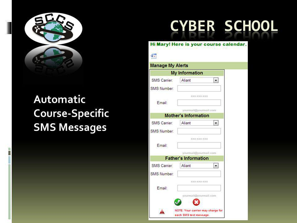 Automatic Course-Specific SMS Messages