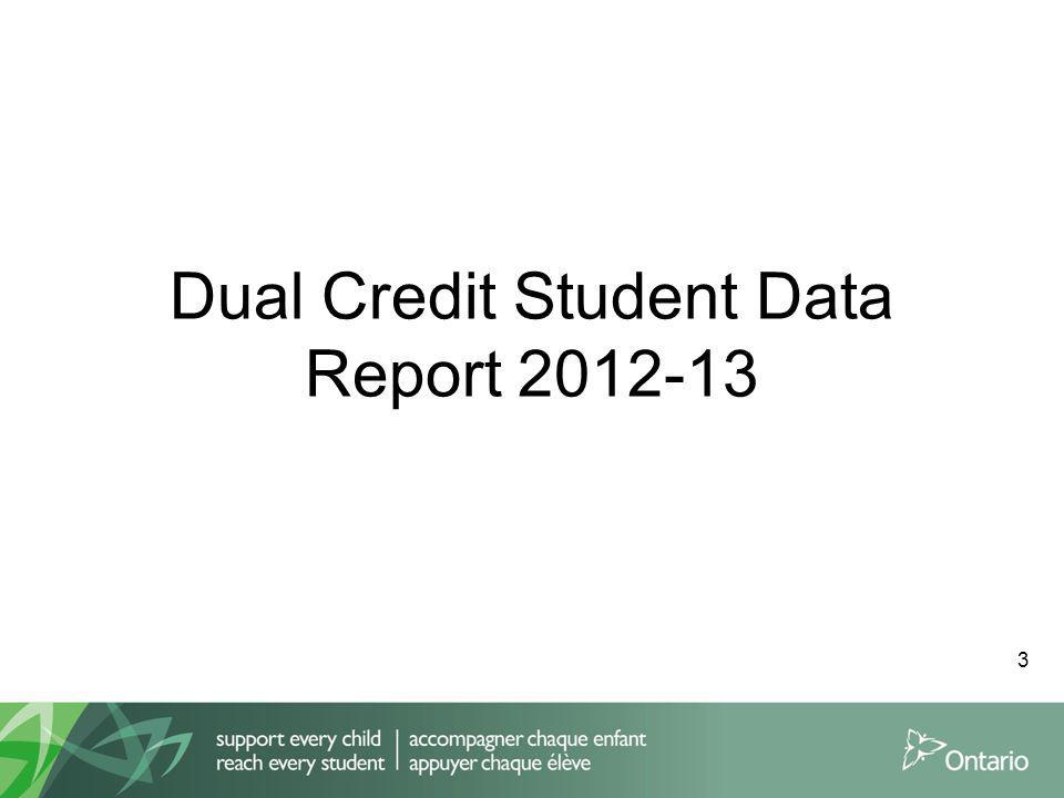 Dual Credit Student Data Report 2012-13 3