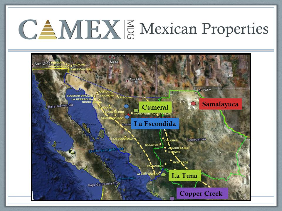 Mexican Properties Samalayuca Cumeral La Tuna Copper Creek La Escondida
