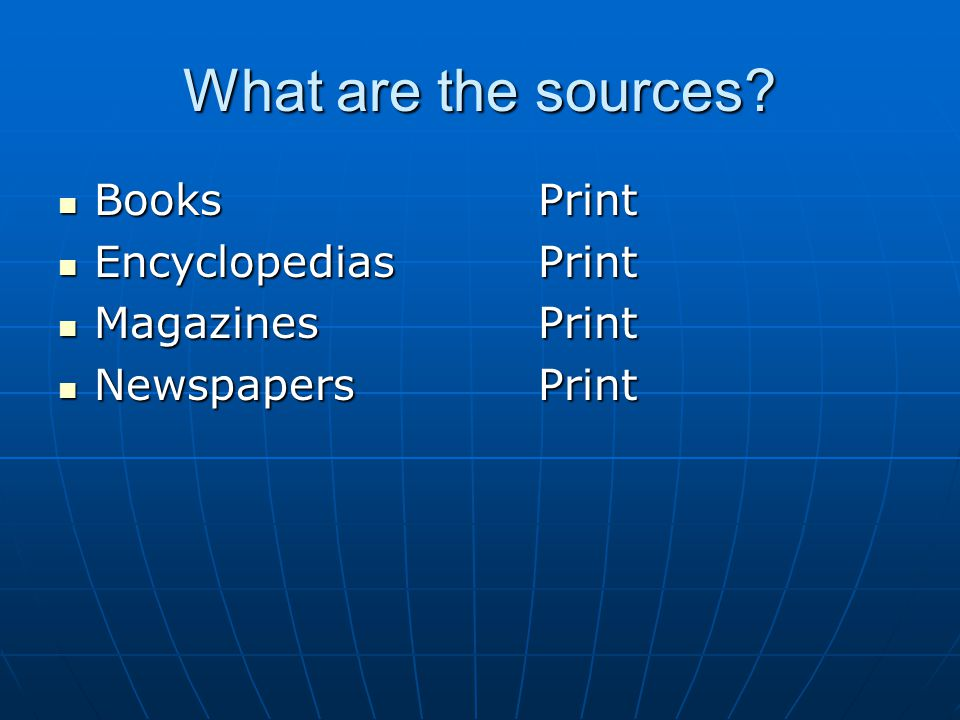 What are the sources.