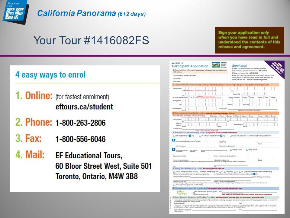 Your Tour #1416082FS California Panorama (6+2 days)
