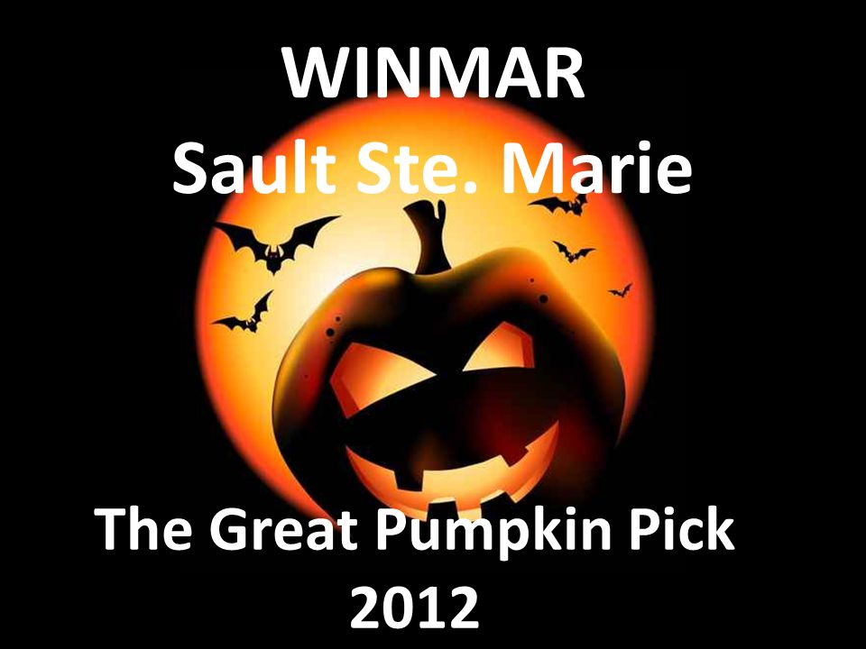 WINMAR Sault Ste. Marie The Great Pumpkin Pick 2012