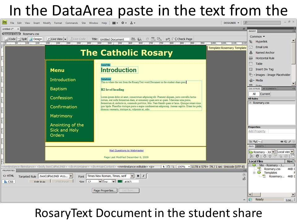 In the DataArea paste in the text from the RosaryText Document in the student share