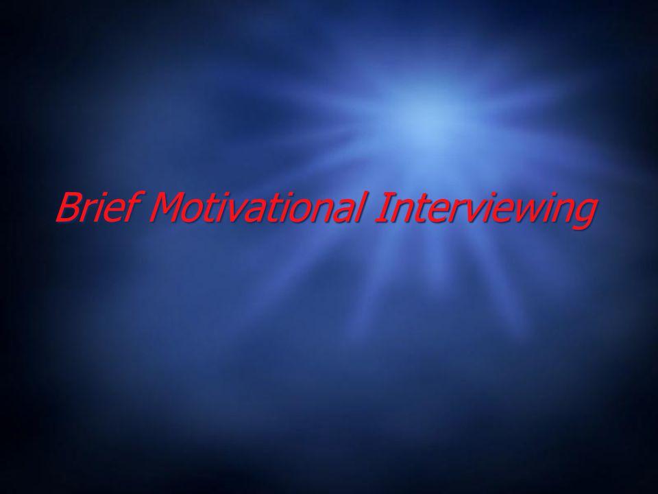 Brief Motivational Interviewing