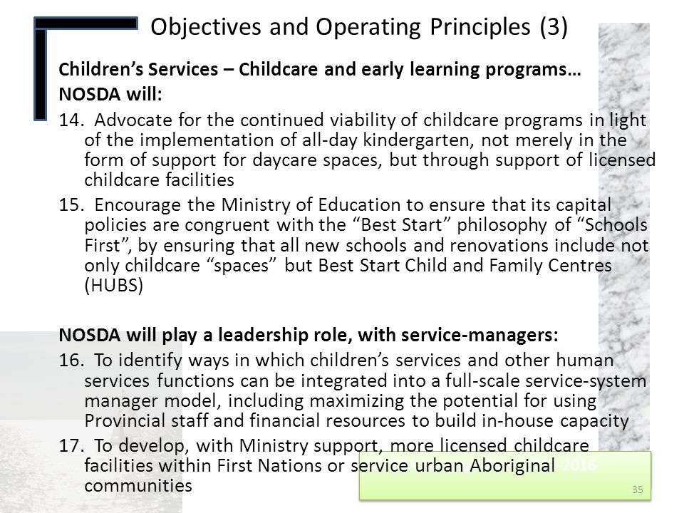 NOSDA Strategic Plan 2013-2016 NOSDA Strategic Plan 2013-2016 Children's Services – Childcare and early learning programs… NOSDA will: 14. Advocate fo