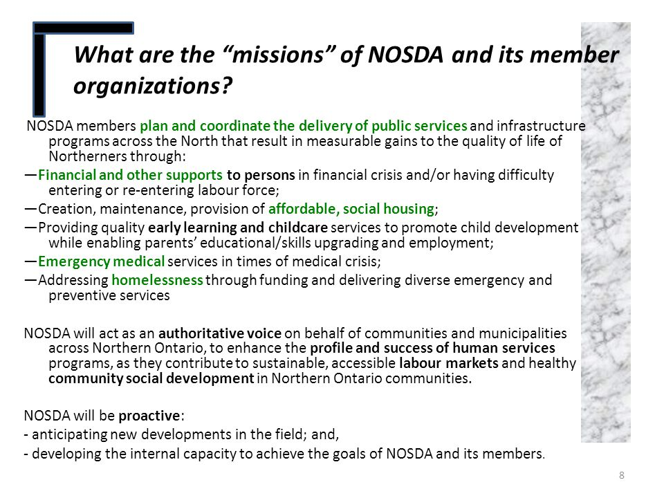 "What are the ""missions"" of NOSDA and its member organizations? NOSDA Strategic Plan 2013-2016 NOSDA members plan and coordinate the delivery of public"