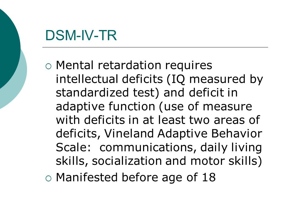 TABLE 21–3.Clinical features of mental retardation Source.