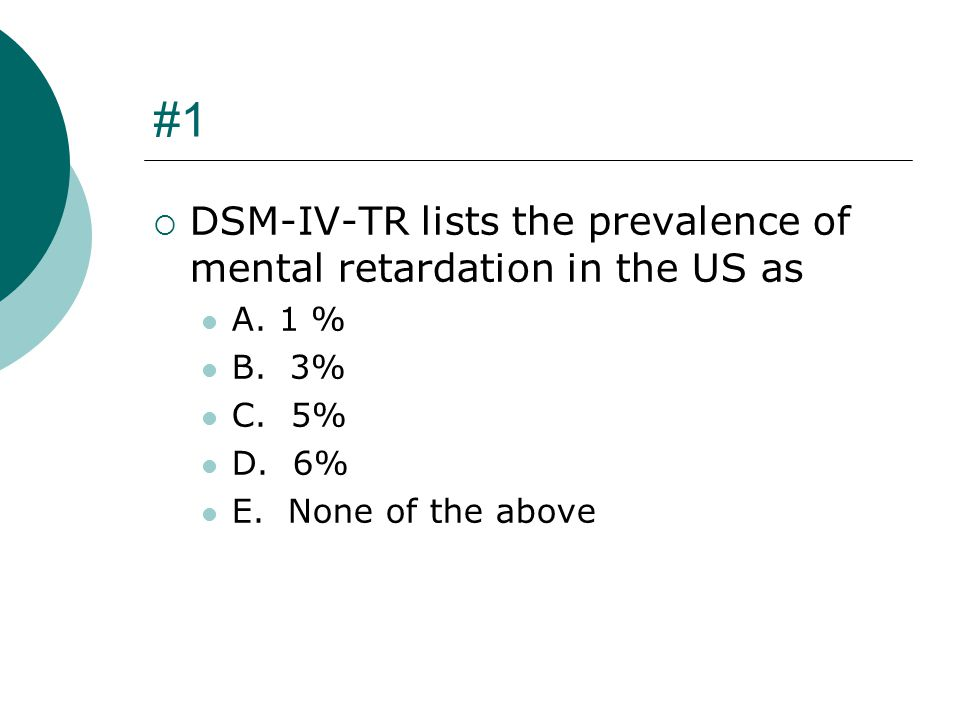 #24  Mild mental retardation has been associated with A.
