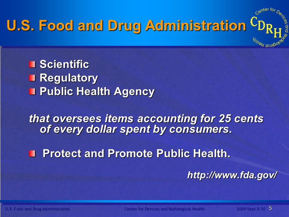 U.S.Food and Drug Administration Center for Devices and Radiological Health2009 Sept 8-10 26 5.