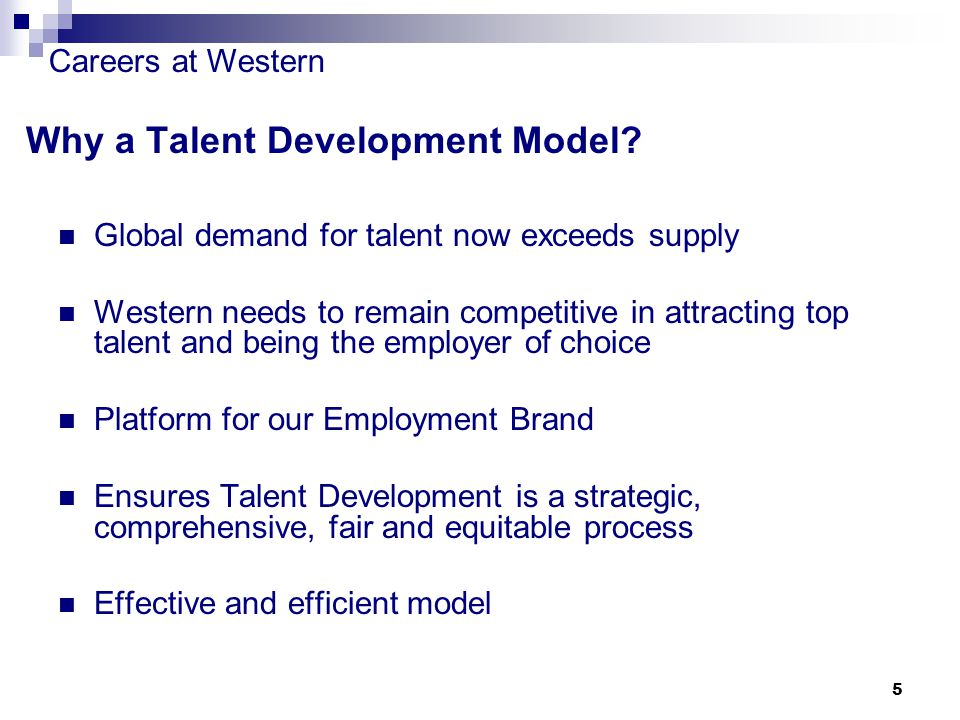 Careers at Western 5 Why a Talent Development Model.