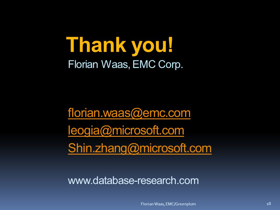 Florian Waas, EMC Corp.