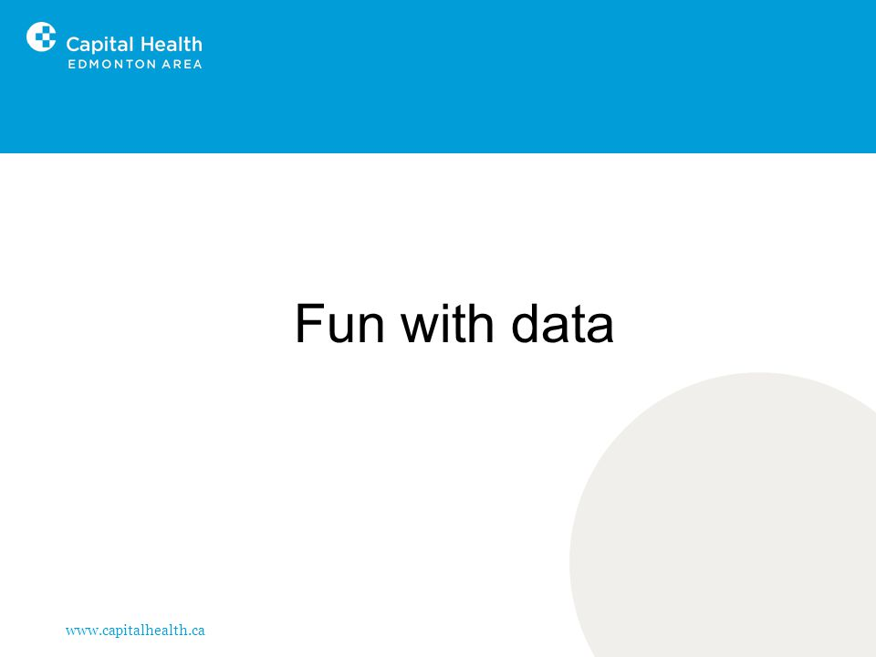 www.capitalhealth.ca Fun with data