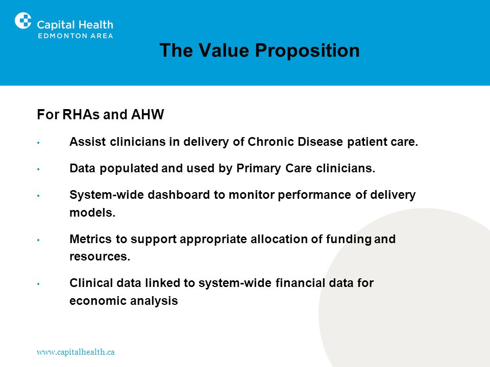 The Value Proposition For RHAs and AHW Assist clinicians in delivery of Chronic Disease patient care.
